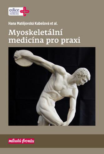 Myoskeletální medicína pro praxi