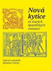 Nová kytice ze starých španělských romancí