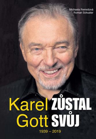 Karel Gott zůstal svůj 1939 - 2019
