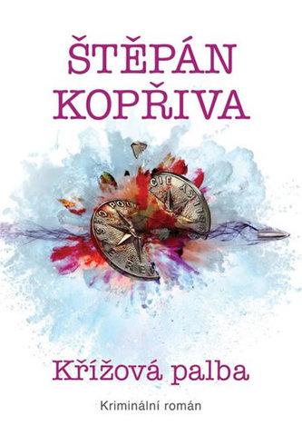 Křížová palba - Kriminální román