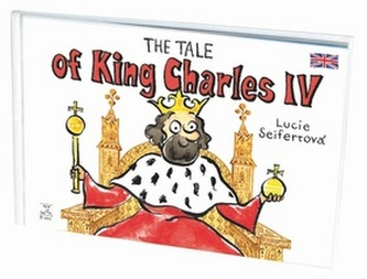 The tale of King Charles IV