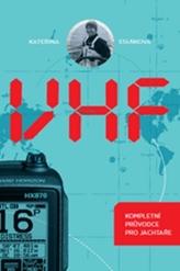 VHF Kompletní průvodce pro jachtaře
