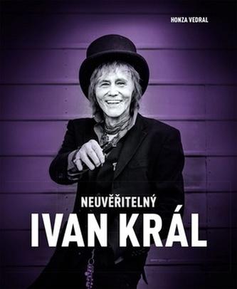 Neuvěřitelný Ivan Král
