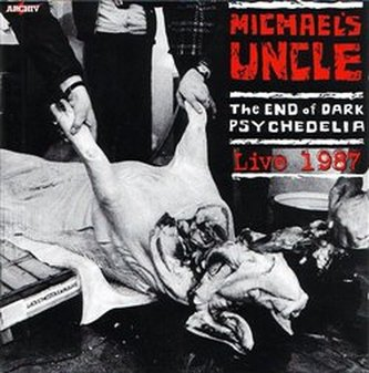 The End of Dark Psychedelia / Live 1987