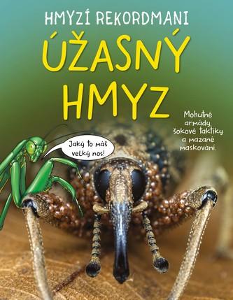 Hmyzí rekordmani: Úžasný hmyz