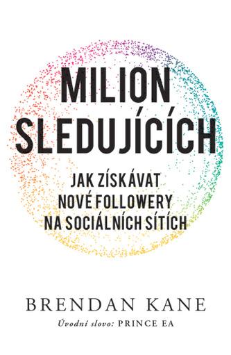Milion sledujících: Jak získávat nové followery na sociálních sítích