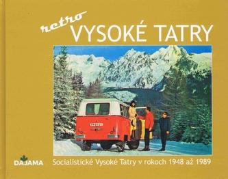 Vysoké Tatry - retro
