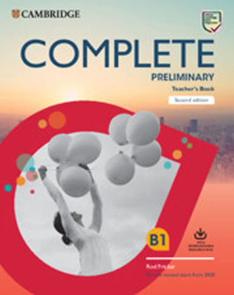Complete Preliminary Second edition Teacher´s Book with Downloadable Resource Pack (Class Audio and Teacher´s Photocopiable Worksheets)