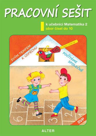 Pracovní sešit k uč. MATEMATIKA, sešit č. 2 (SVP)