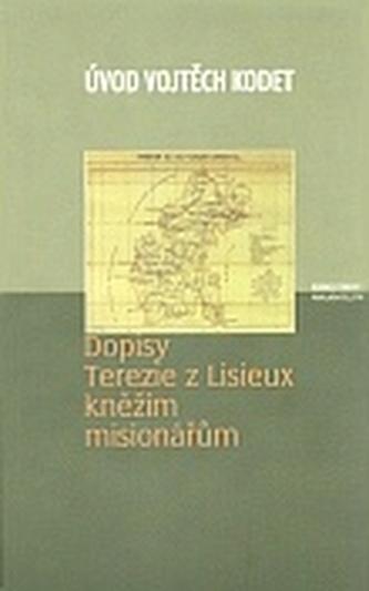Dopisy Terezie z Lisieux kněžím misionářům