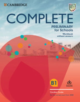 Complete Preliminary for Schools Student´s Book without answers with Online Practice and Workbook without answers with Audio Download