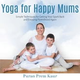 Yoga for Happy Mums
