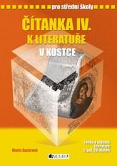 Čítanka IV. k literatuře v kostce pro střední školy