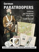 German Paratroopers Uniforms and Equipment 1936 - 1945