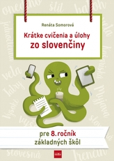 Krátke cvičenia a úlohy zo slovenčiny pre 8. ročník ZŠ
