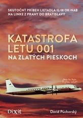 Katastrofa letu 001 na Zlatých pieskoch