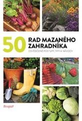 50 rad mazaného zahradníka
