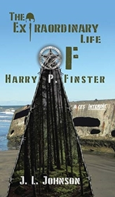 EXTRAORDINARY LIFE OF HARRY P FINSTER