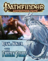 Pathfinder Adventure Path: Reign of Winter Part 4 - The Frozen Stars
