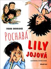 Pochabá Lily Jojová