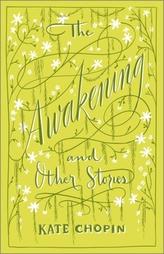 Awakening & Other Stories, the