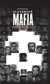 Slovenská mafia - Príbehy písané krvou