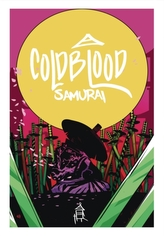 Cold Blood Samurai Volume 1