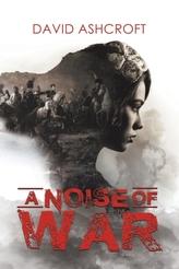 A Noise of War