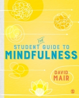 The Student Guide to Mindfulness