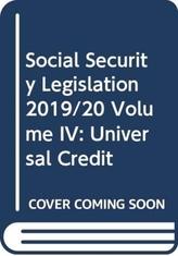 Social Security Legislation 2019/20 Volume IV