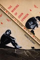 The Making of John Lennon