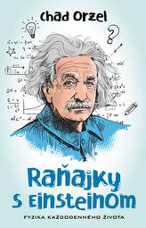 Raňajky s Einsteinom - Fyzika každodenného života