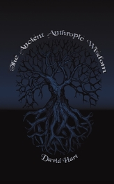 The Ancient Anthropic Wisdom