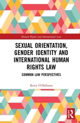 Sexual Orientation, Gender Identity and International Human Rights Law