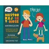 Nešťourej se v nose aneb Etiketa pro děti