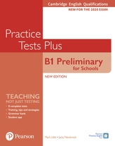 Practice Tests Plus B1 Preliminary for Schools Cambridge Exams 2020 Student´s Book without key