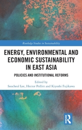 Energy, Environmental and Economic Sustainability in East Asia