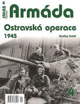 Armáda 4 - Ostravská operace 1945
