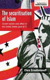 The Securitisation of Islam