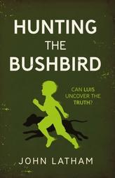 Hunting the Bushbird
