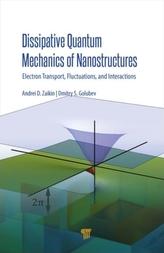 Dissipative Quantum Mechanics of Nanostructures