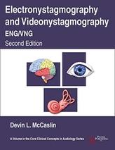 Electronystagmography/Videonystagmography (ENG/VNG)