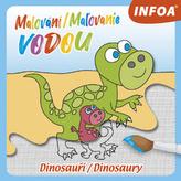 Dinosaury - maľovanie vodou