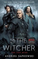 The Last Wish : Witcher 1: Introducing the Witcher
