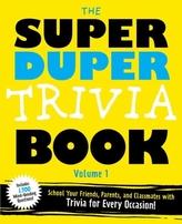 The Super Duper Trivia Book Volume 1