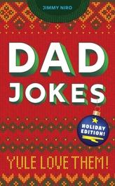 Dad Jokes: Holiday Edition