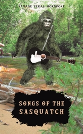 Songs of the Sasquatch