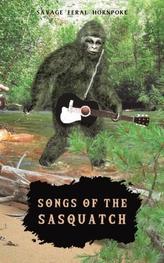 Songs of the Sasquatch