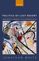 Politics of Last Resort