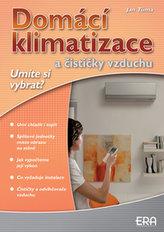 Domácí klimatizace a čističky vzduchu